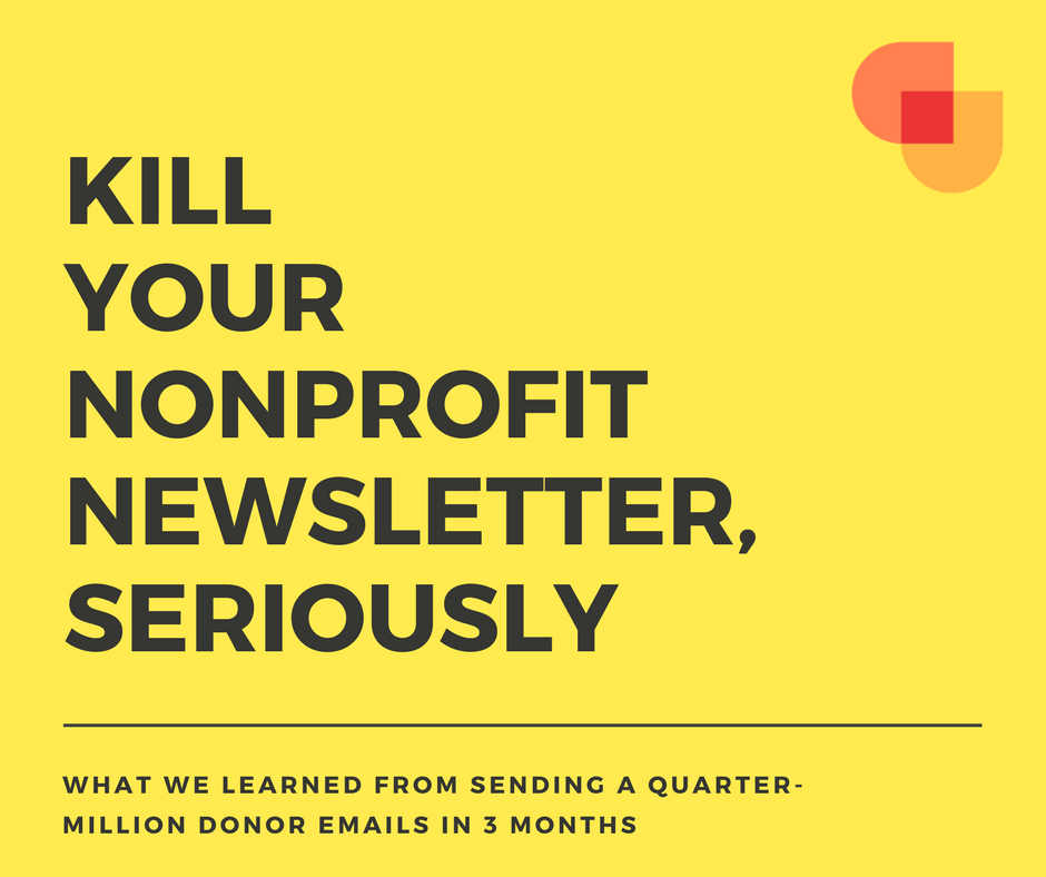 Kill Your Monthly Newsletter, Seriously
